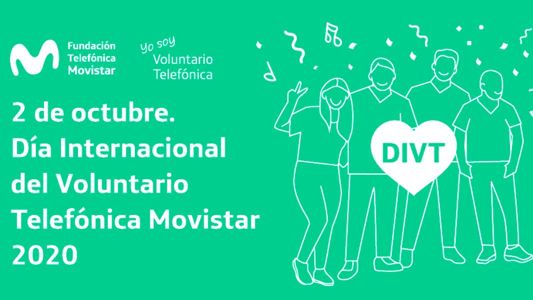 ¡Hoy celebramos la solidaridad, nuestro gran Día Internacional del Voluntario Telefónica Movistar 2020!
