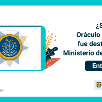 ¡Nuestra app el Oráculo Matemágico fue destacada por el Ministerio de Educación!