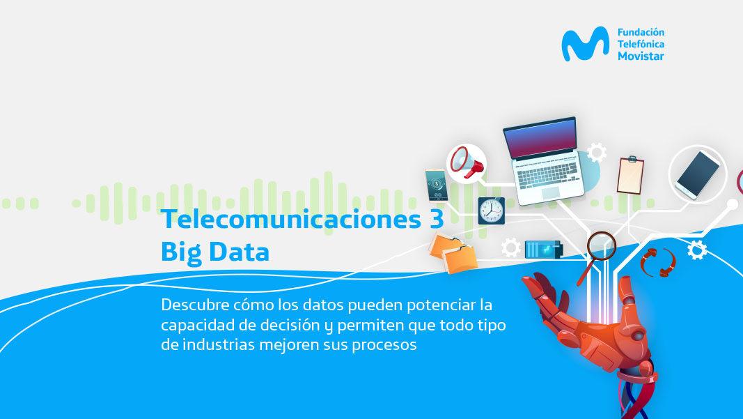 Telecomunicaciones 3 Big Data