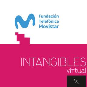 Intangibles, exposición digital: del museo a tu casa.
