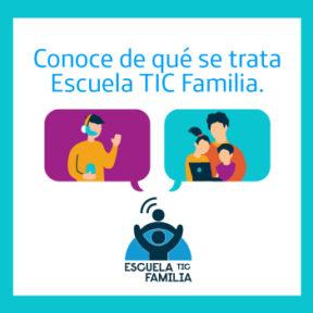 Conoce la infografía de Escuela TIC Familia.
