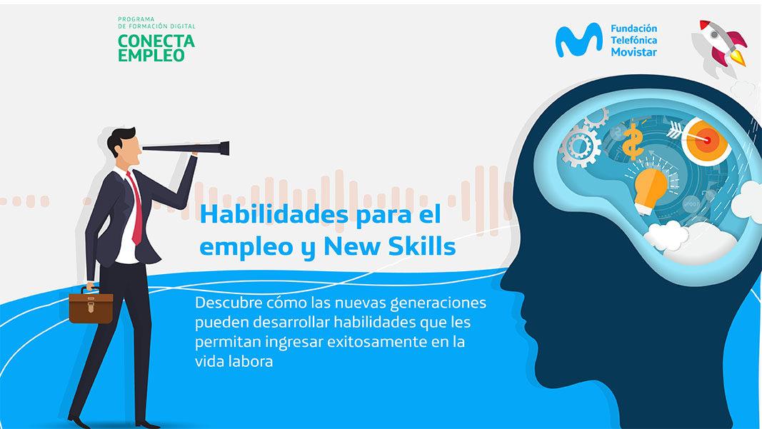 Habilidades para el empleo y New Skills