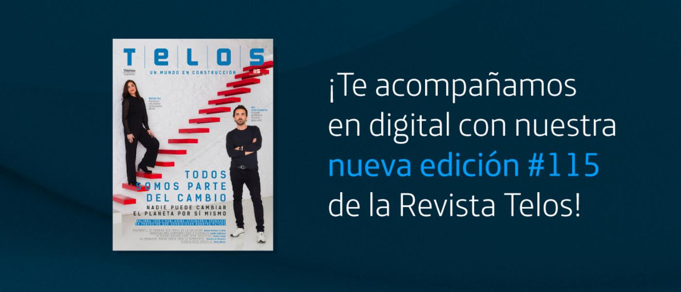 Descarga de forma gratuita nuestra la RevistaTelos #115