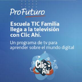 Para entrar al mundo digital solo debes hacer 'Clic Ahí'. El programa colombiano que te enseña a navegar en internet, desde casa.