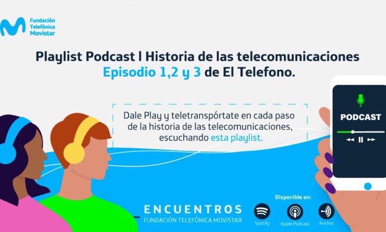 Playlist Historia de las telecomunicaciones  Episodios 1, 2 y 3  El Teléfono.