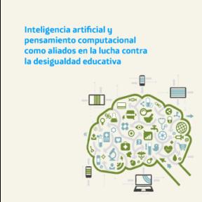 Inteligencia artificial y pensamiento computacional como aliados en la lucha contra la desigualdad educativa