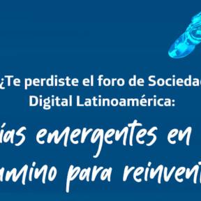 Junto a expertos nacionales e internacionales seguimos construyendo la primera versión del Informe de Sociedad Digital en Latinoamérica